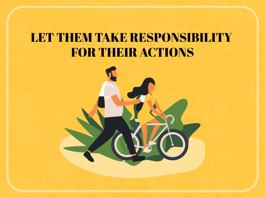 Let-them-take-responsibility