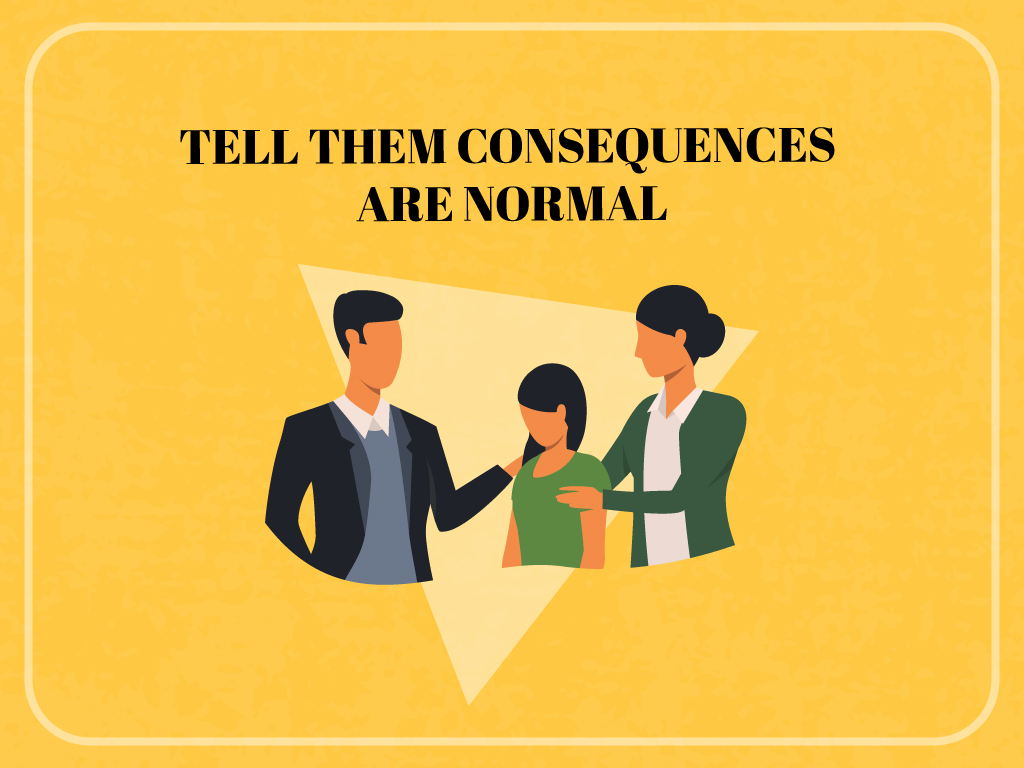 Tell-them-consequences